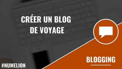 Créer un blog de voyage