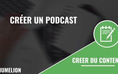 Comment créer un podcast ?
