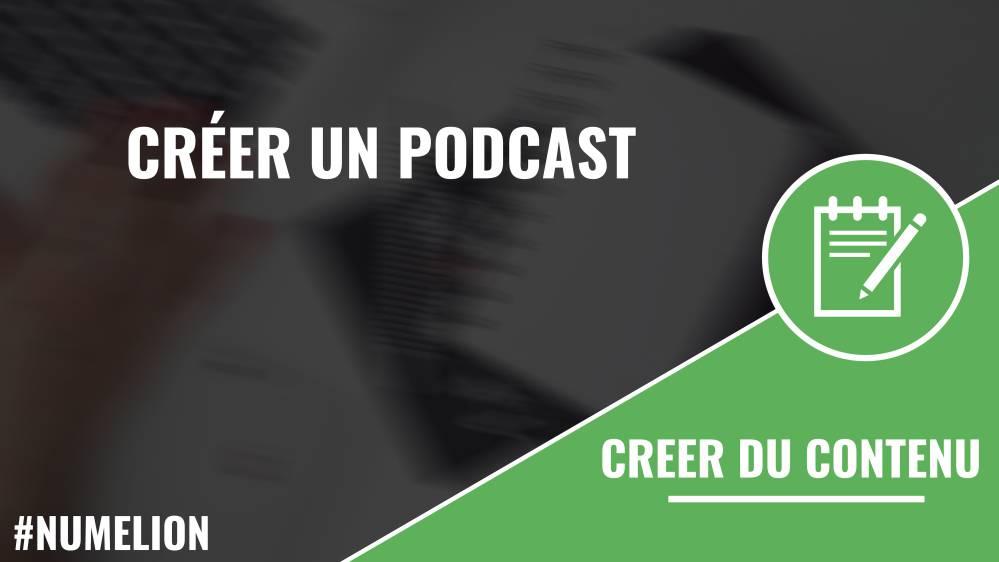 Créer un podcast