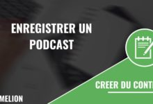 Enregistrer un podcast