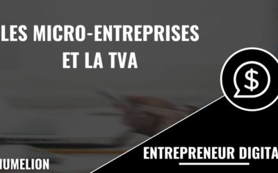 Les micro-entreprises et la TVA