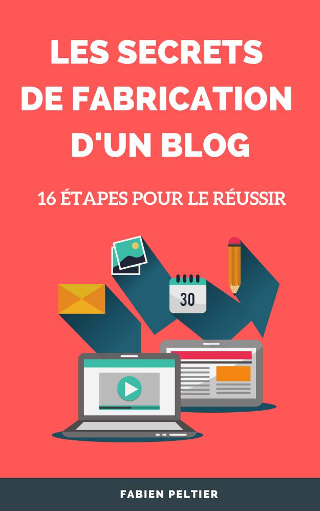 Secret de fabrication d'un blog
