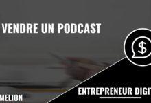 Vendre un podcast