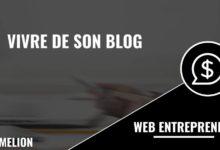 Vivre de son blog