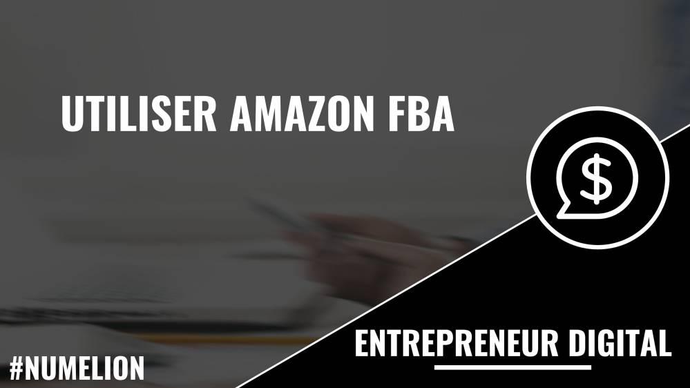 Utiliser Amazon FBA