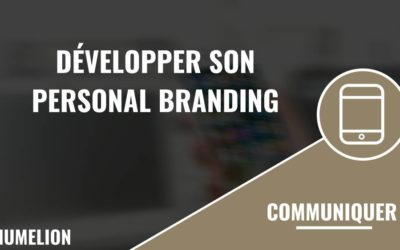 Développer son personal branding
