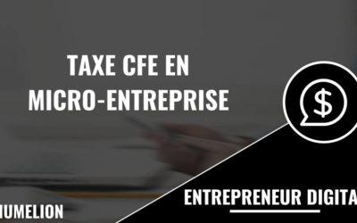 Taxe CFE et la micro-entreprise