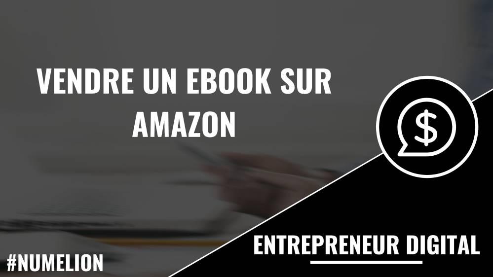 Vendre un ebook sur Amazon