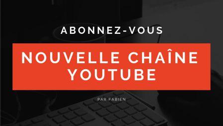 Abonnez-vous à ma chaîne YouTube