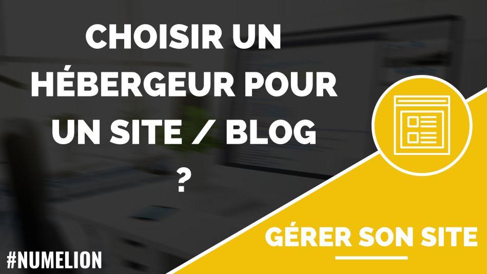 Chosir un hébergeur pour son site internet / blog ?