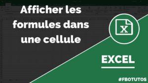Afficher une formule dans une cellule avec Excel
