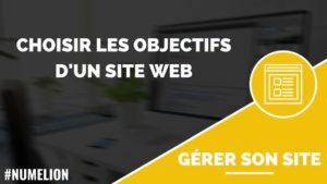 Choisir les objectifs d'un site internet