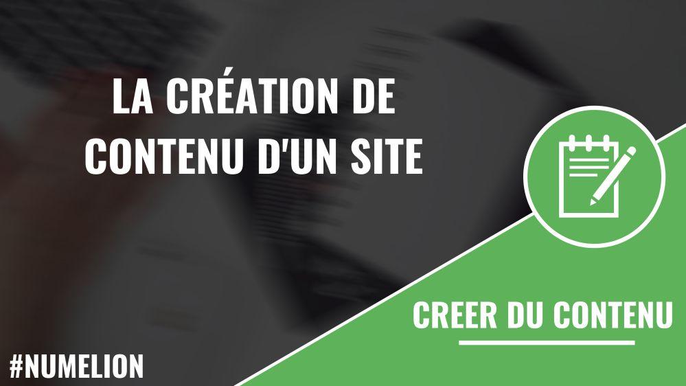 La création de contenu d'un site internet