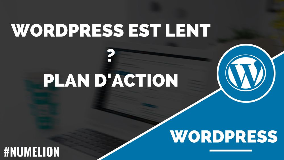 WordPress est lent