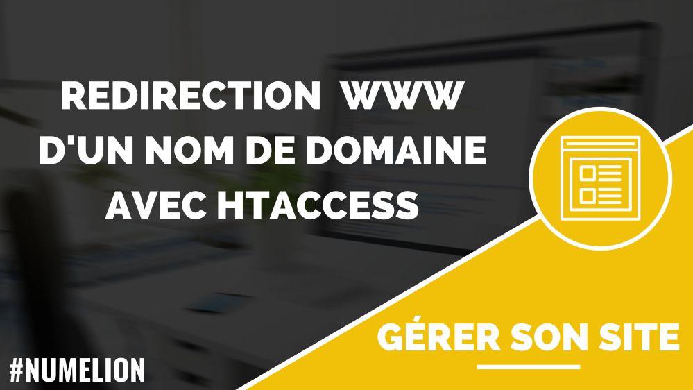 Redirection WWW d'un nom de domaine avec htaccess