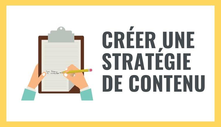 Créer une stratégie de contenu