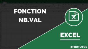Fonction NB.VAL compter le nombre de cellules non vides dans Excel