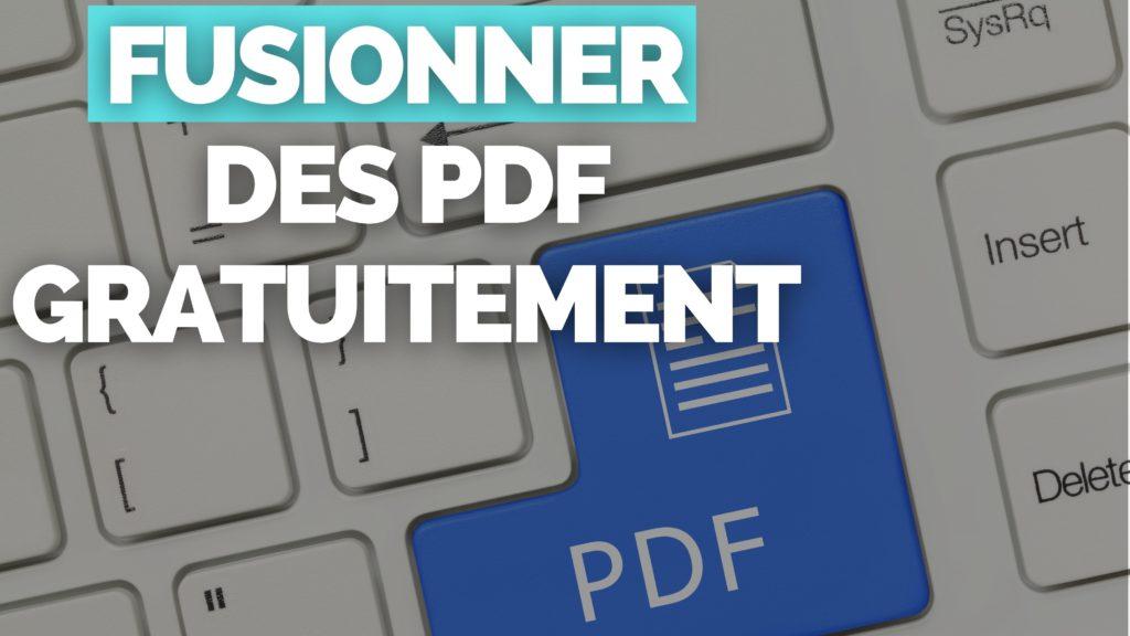 Fusionner PDF Gratuitement